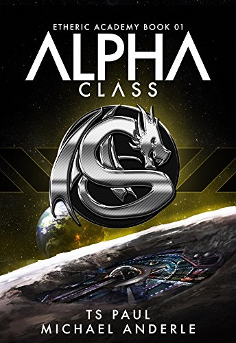 Alpha Class TS Paul book cover